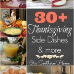 30+ Thanksgiving side dishes and more from Our Southern Home