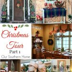 Christmas Tour Part 1 by www.oursouthernhomesc.com 1