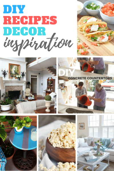 DIY, Decor and Recipe Inspiration