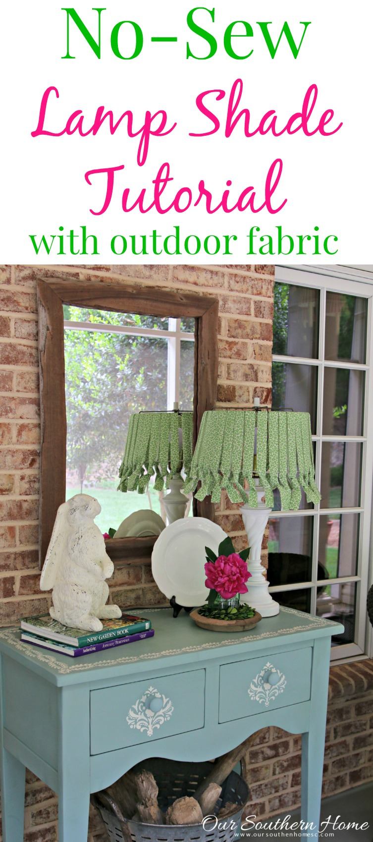No sew lamp shade with outdoor fabric is a simple way to add home decor to your covered porch by Our Southern Home #nosew