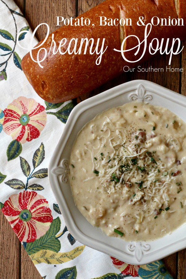Potato and Onion Soup recipe by our southern home #ad #pourloveinn
