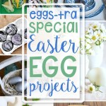 Sweet Easter Egg projects just in time for the special holiday and are the features from Inspiration Monday link party. Join us each week for ideas and a chance to be featured! #easter #eggprojects #eastereggs #spring
