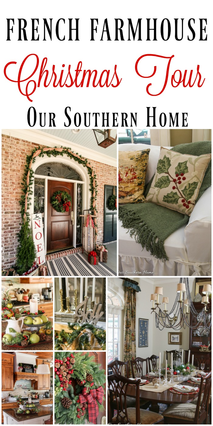 French farmhouse christmas tour our southern home for French house of high fashion