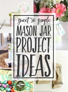 Mason Jar Project Ideas