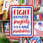 8 patriotic projects and printables are the features from this week's Inspiration Monday link party!