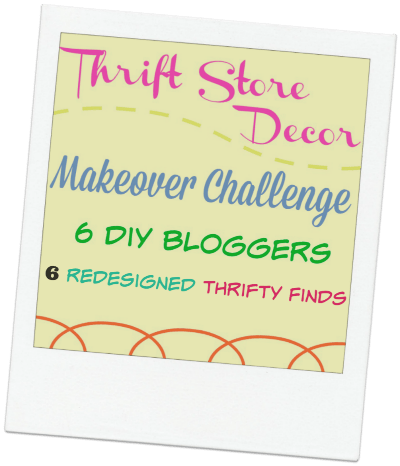 Monthly thrift store makeover challenge with your favorite bloggers!