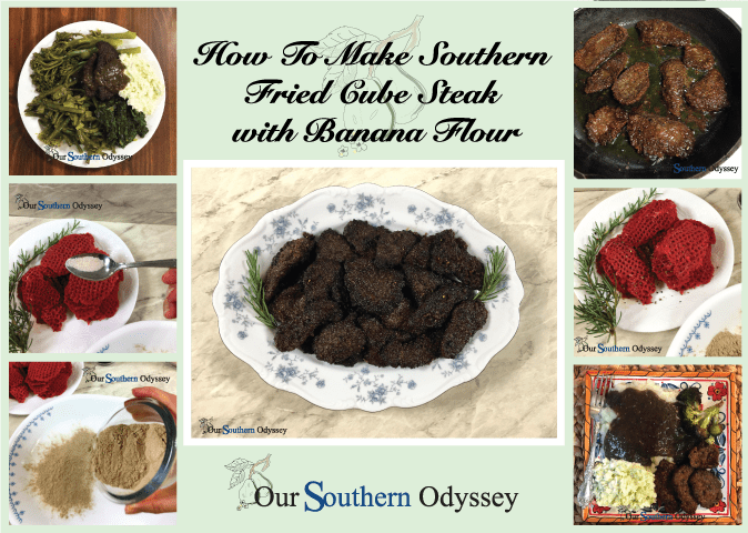 Southern Fried Cube Steak With Banana Flour Our Southern Odyssey