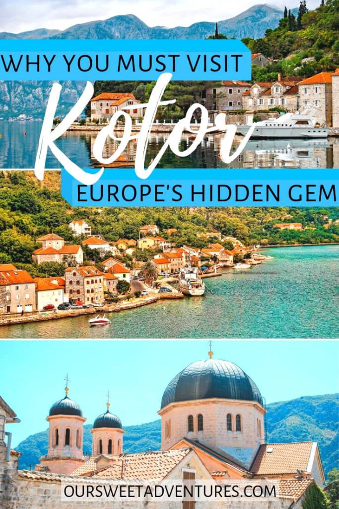 """Photo collage of three different photos. Top photo is of a luxury speed boat near house along Bay of Kotor. Middle photo is of red roof top houses along the ocean. Bottom photo of a church in Old Town Kotor with three blue domes towering over. Text overlay """"Why You Mist Visit Kotor Europe's Hidden Gem""""."""