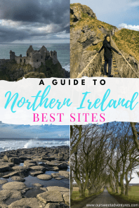 Dublin to the Causeway Coast - a guide to Northern Ireland's best sites! Sites include the Dark Hedges, Carrick-a-Rede Rope Bridge, Giants Causeway and Dunluce Castle. #NorthernIreland #Castle #GiantsCauseway #DarkHedges #CarrickaredeRopeBridge #DunluceCastle