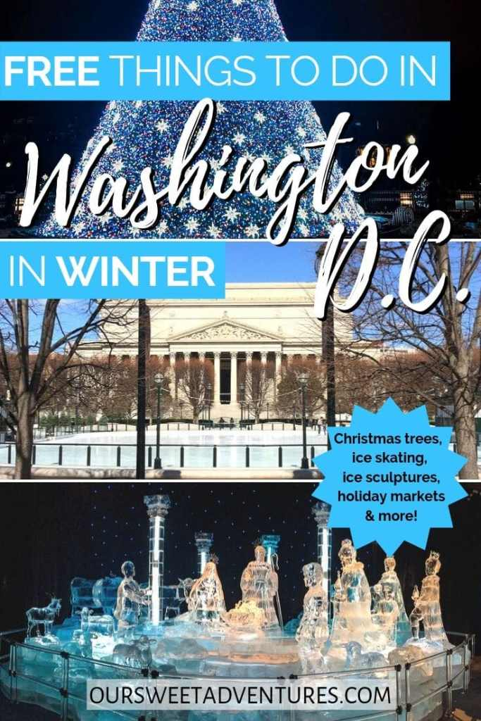 "A photo collage with text overlay ""free things to do in Washington D.C. in the winter"". The top photo is a close-up photo of a Christmas tree. The middle photo is an ice skating rink. The bottom photo is an ice sculpture of the Nativity scene."