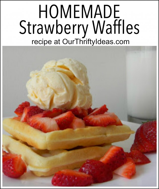 homemade strawberry waffles