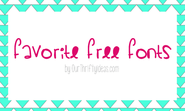 OurThriftyIdeas.com - My Free Fonts - All easy and quick to download to your computer and use in other programs.
