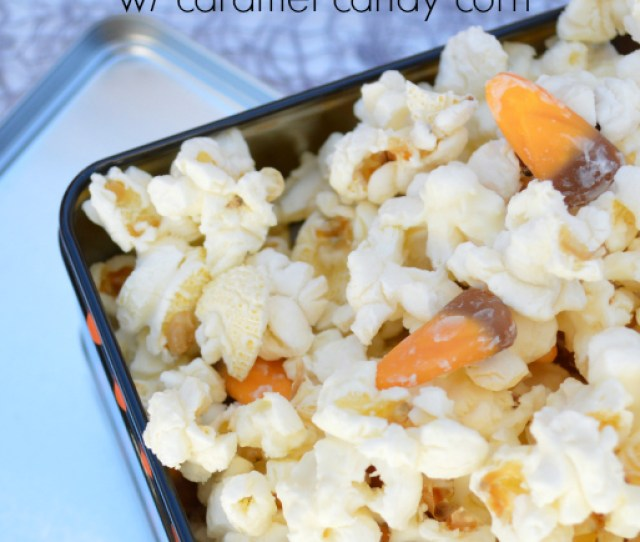 Scarcrow Munch White Chocolate Popcorn With Caramel Candy Corn Gotta Try This