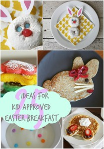 Easter Breakfast ideas – Kid Approved!