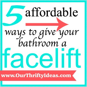 5 affordable ways to give your bathroom a facelift