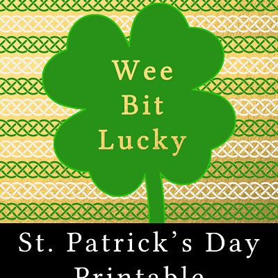 Wee Bit Lucky – Free Printable