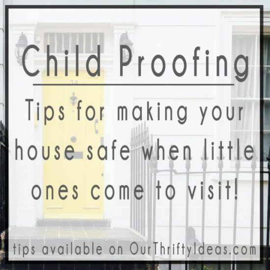 Tips for making your house safe when little ones come to visit