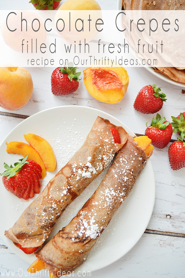 Chocolate Crepes with Fruit Filling. A warm and chocolatey breakfast full of fruit will be a family favorite.