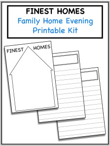 Finest Homes Family Home Evening Printable Kit
