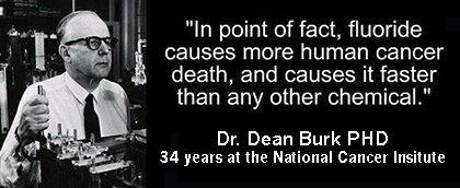 fluoride-causes-cancer-proof-dr-dean-burk