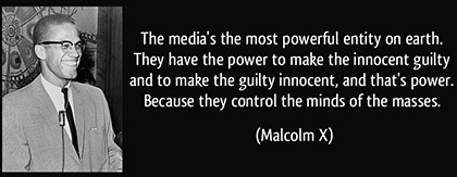 the-media-s-the-most-powerful-entity-on-earth-malcolm-x-420