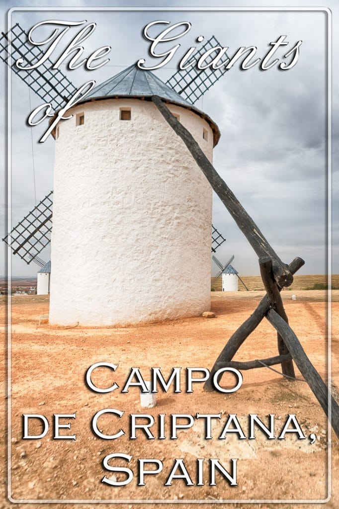 The Giants of Campo de Criptana, Spain - Pinterest