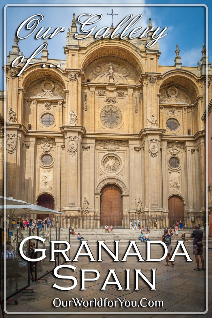 Our gallery of Granada, Spain