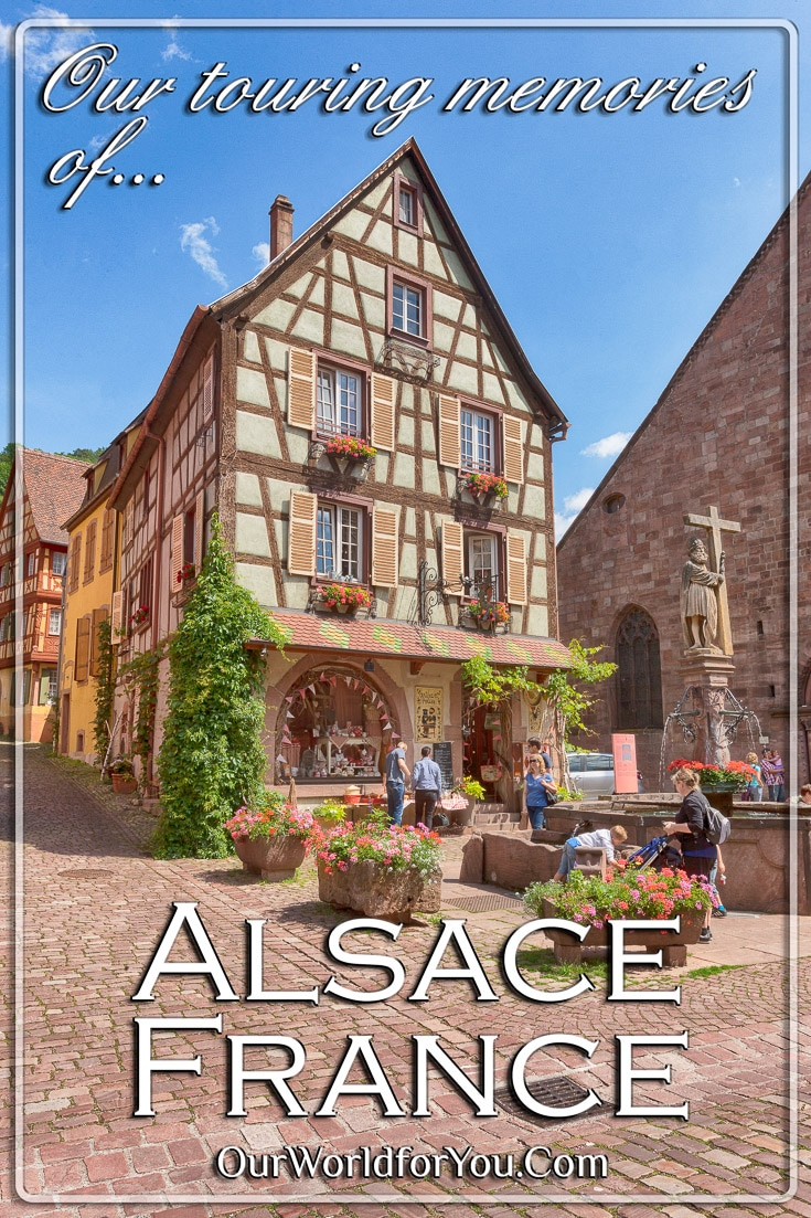 Our touring memories of Alsace, France