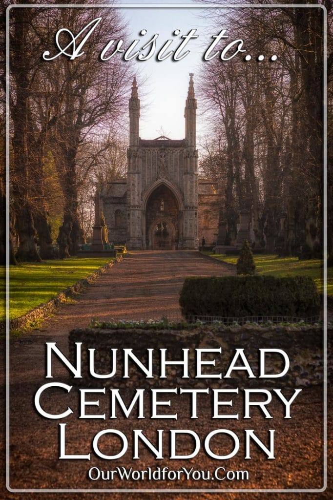 A visit to Nunhead Cemetery, London