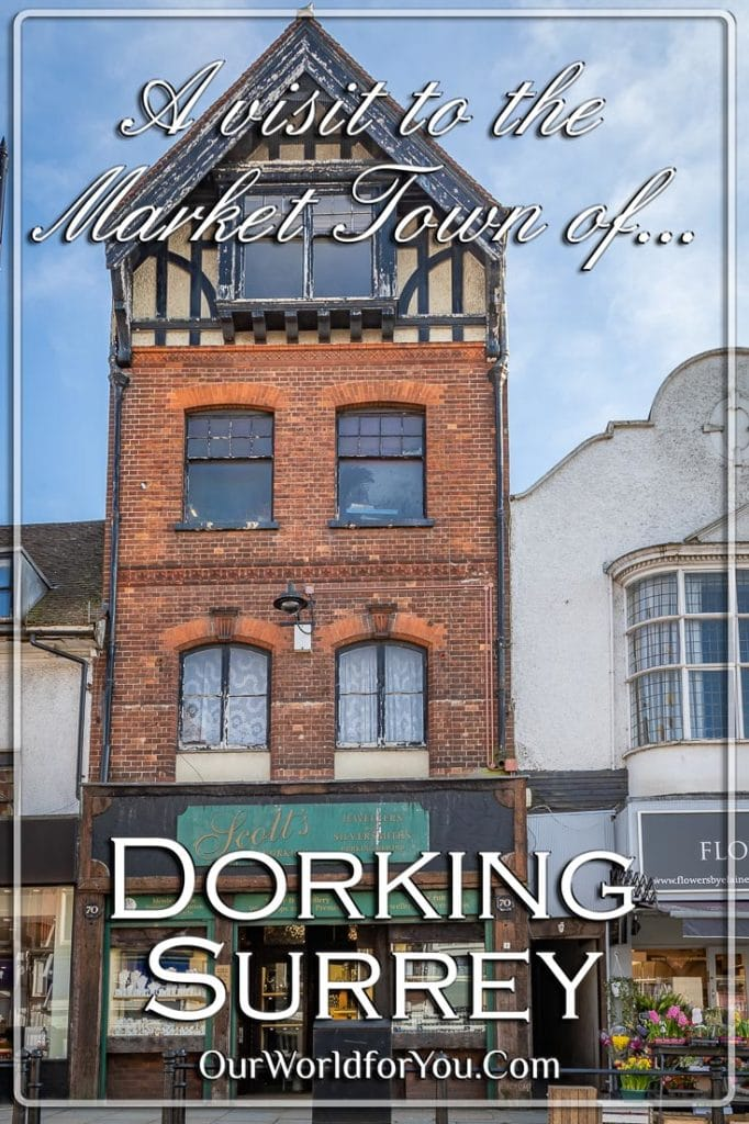 A visit to the Market Town of Dorking in Surrey, England
