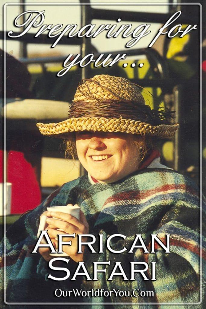 Preparing for your African Safari