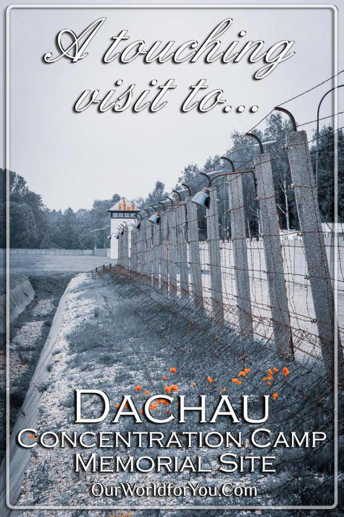 The pin Image of our post - 'A touching visit to Dachau Concentration Camp Memorial Site, Germany'