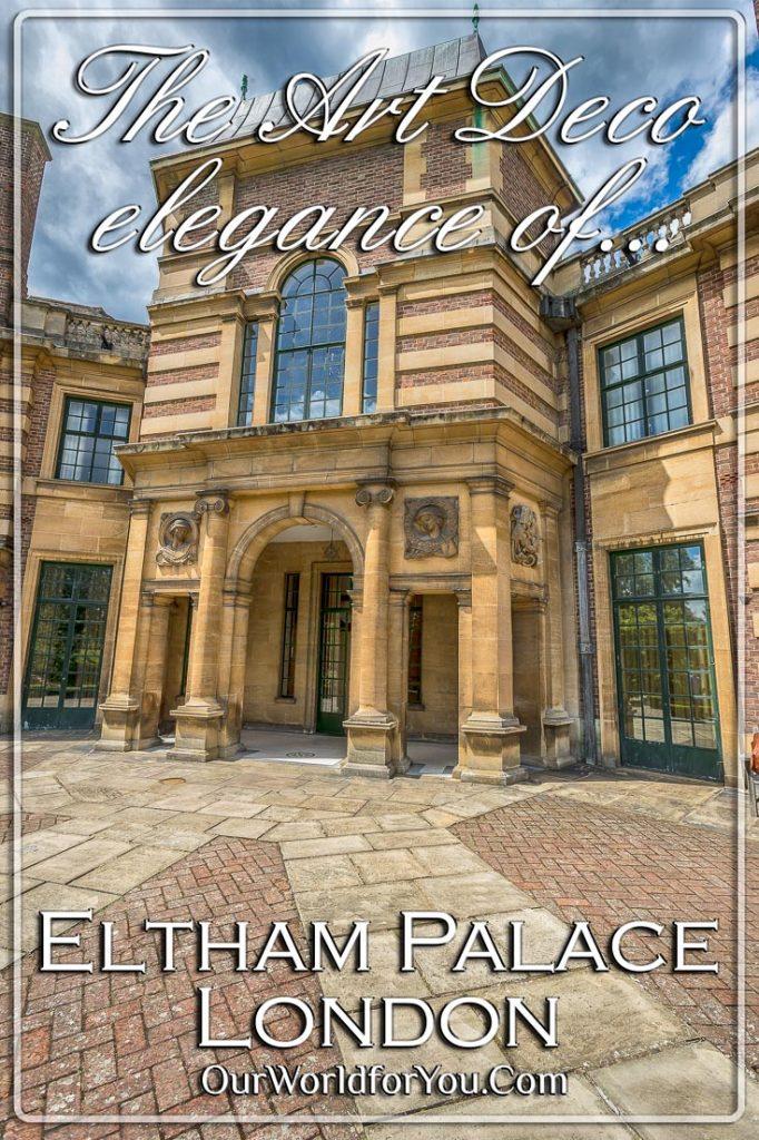Pinterest, Eltham Palace, London, England, UK