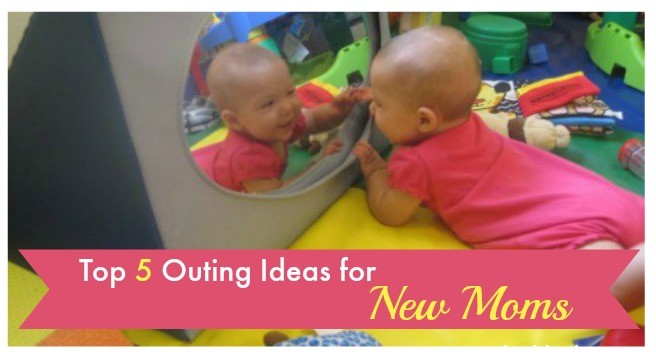 Top 5 Outing Ideas for New Moms_Header_out and about mom