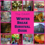 The OAAM Winter Break Survival Guide