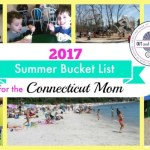 2017 Summer Bucket List for the Connecticut Mom