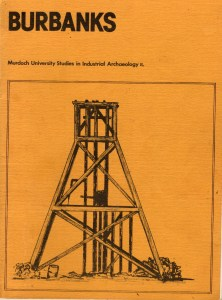 Burbanks - Murdoch University Studies in Industrial Archaeology.