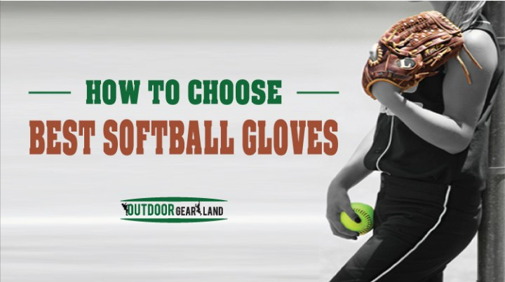 How-to-Choose-the-Best-Softball-Gloves