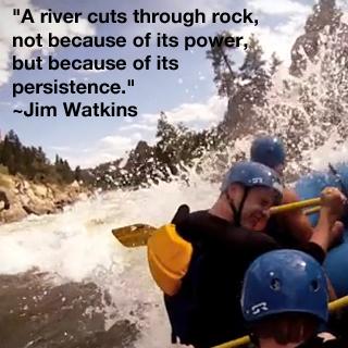 Jim Watkins-river cuts through rock quote