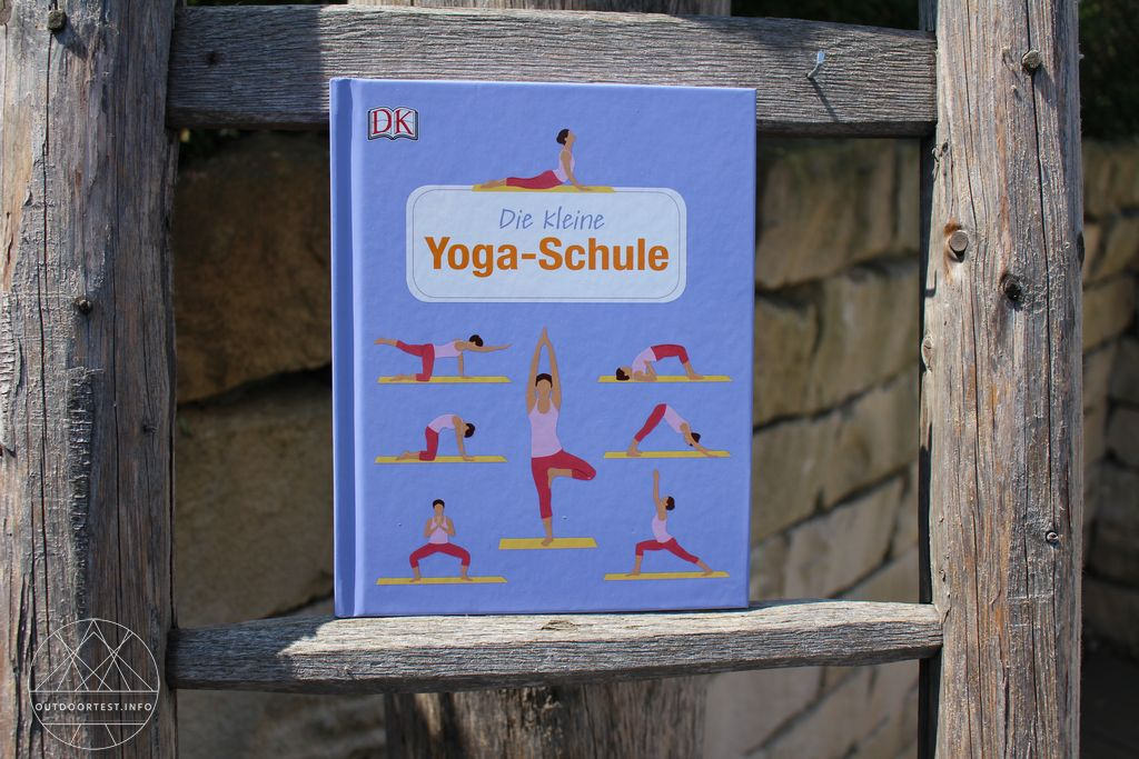 Outdoorküche Klein Yoga : Buchrezension die kleine yogaschule outdoortest.info tested in