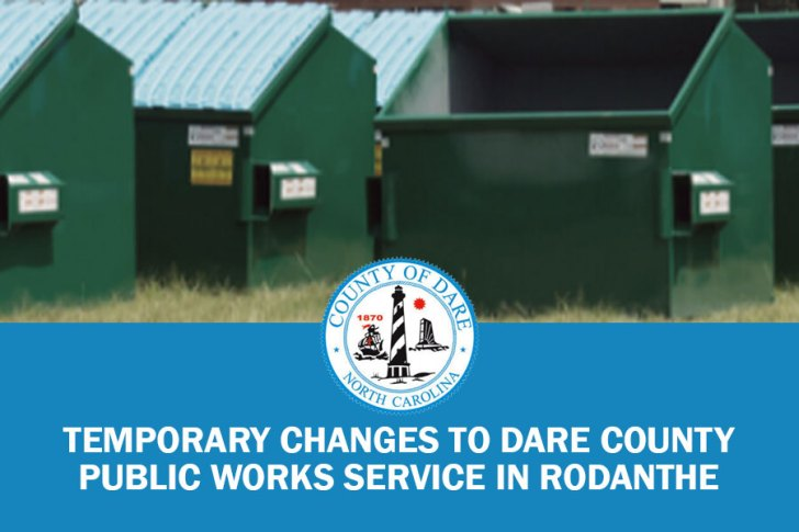 Dare Public Works announces temporary changes to Dumpster Service in Rodanthe effective Aug. 2