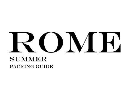 What to Wear to Rome in the Summer