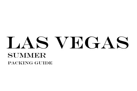 What to Wear to Las Vegas in the Summer