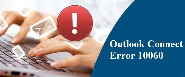 How to Fix Outlook Connects Error 10060? +1-877-760-6133