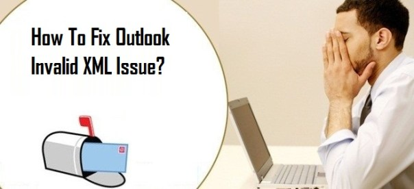 Fix Outlook Invalid XML Issue