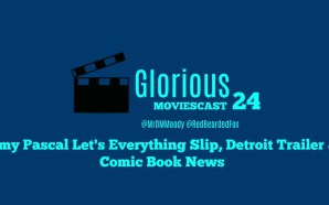 GMC 24 – Amy Pascal Let's Everything Slip!