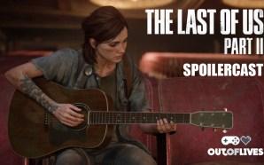 The Last of Us Part II Spoilercast
