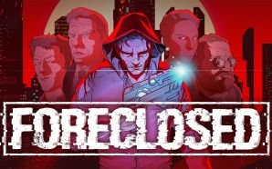 Foreclosed Review (PlayStation 4)