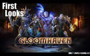 First Looks – Gloomhaven (pt.1)