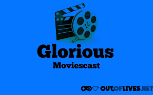 Glorious Moviescast 5 – Oscars & Remembering Bill Paxton